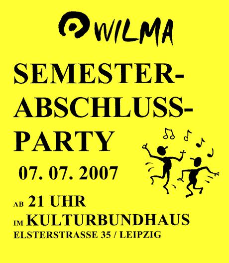 WILMA Leipzig. Semesterabschlussparty SS 2007, Kulturbundhaus