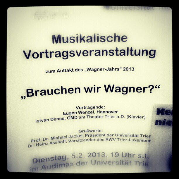 Photo: Brauchen wir Wagner? #Trier